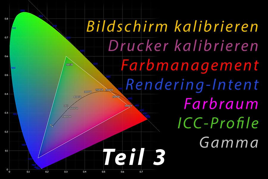 Farbmanagement 03 – Farbräume und Farbmodelle