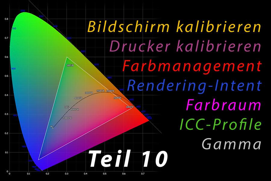 Farbmanagement 10 – Praktische Anwendung